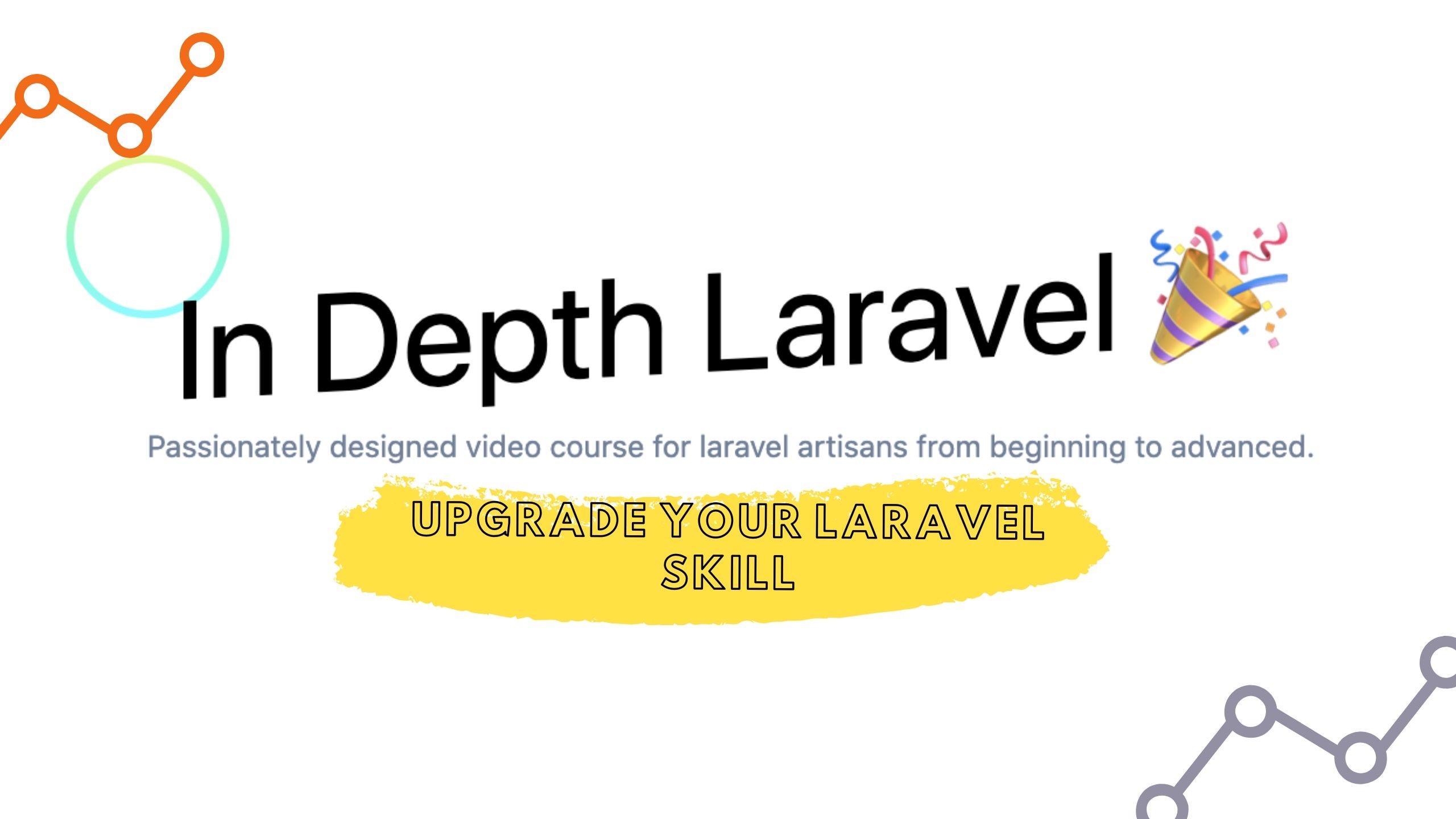 In Depth Laravel